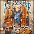 AL KAPONE / GOIN' ALL OUT