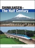 SHINKANSEN-The Half Century(英文新幹線50年史)